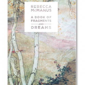 A Book of Fragments and Dreams Rebecca McManus